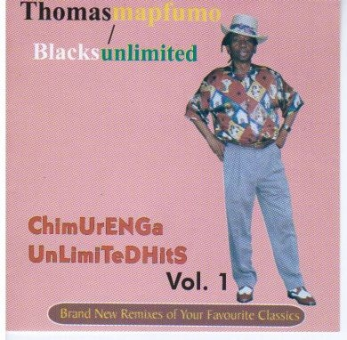 CHIMURENGA UNLIMITED HITS VOL 1.